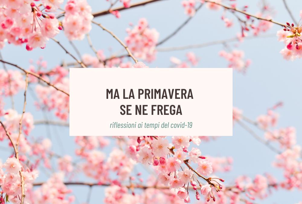la-primavera-se-ne-frega-Covid