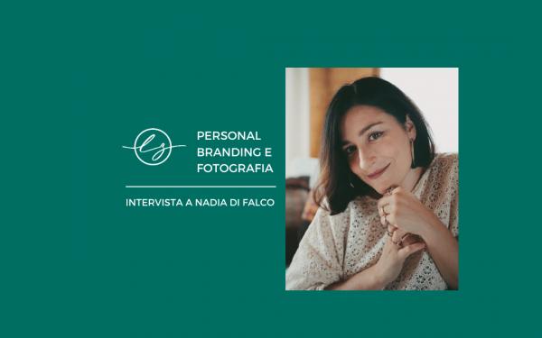 Personal_Branding_e_fotografia-intervista-nadia-di-falco (1)